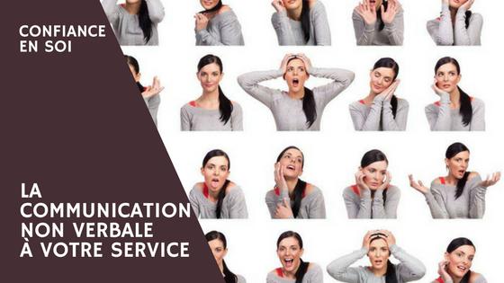 Avoir Confiance En Soi Avec La Communication Non Verbale